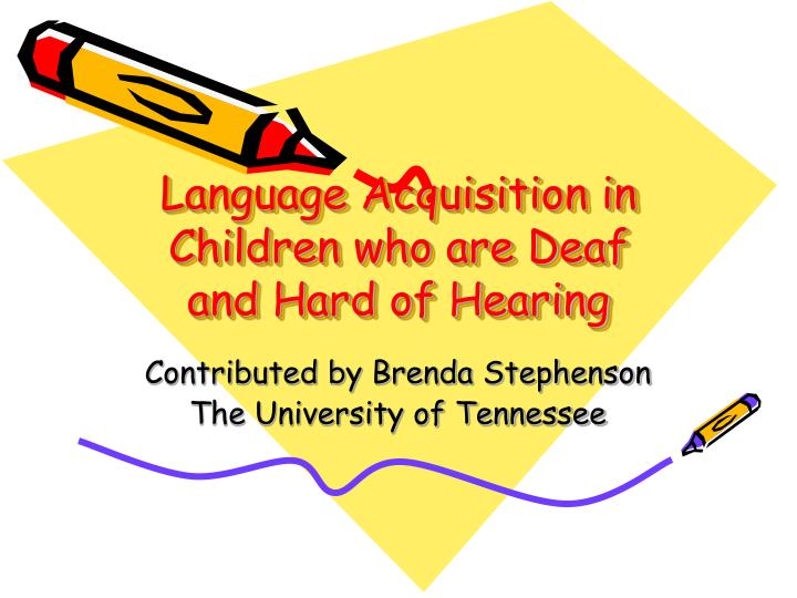 language acquisition of children Second-language acquisition assumes knowledge in a first language and encompasses the process music and language learning no child left behind and the assessment.