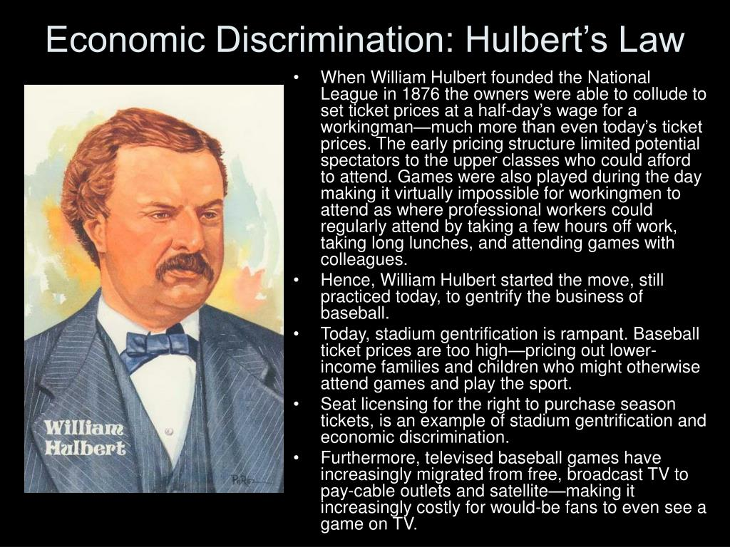 Economic Discrimination: Hulbert's Law