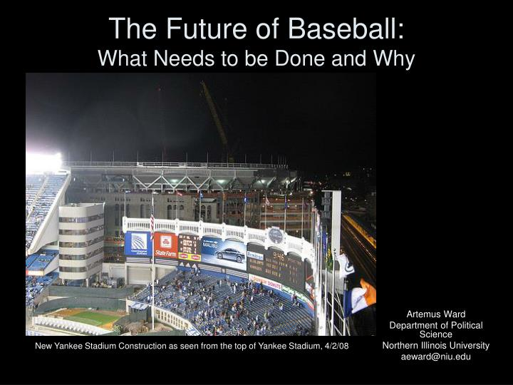 The future of baseball what needs to be done and why