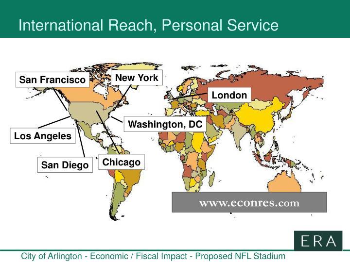 International Reach, Personal Service