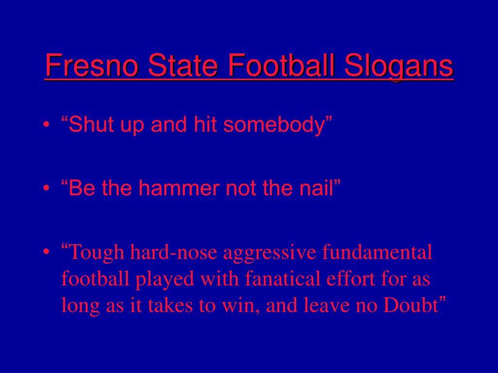 Fresno State Football Slogans