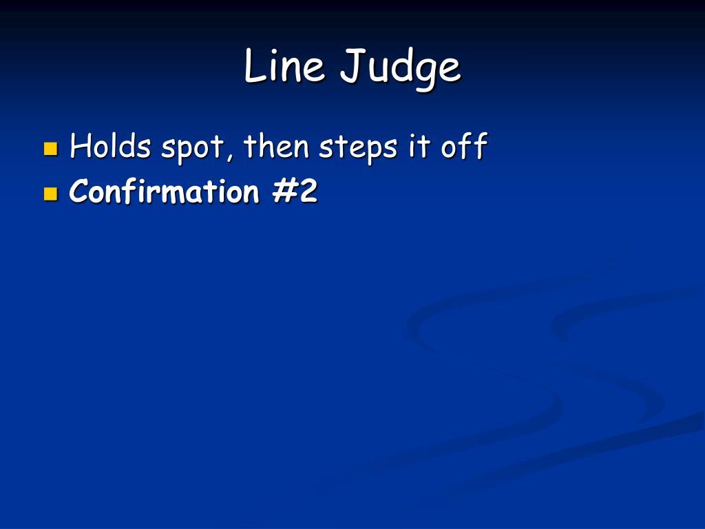 Line Judge