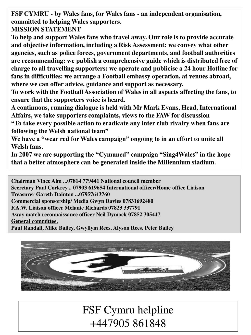 FSF CYMRU - by Wales fans, for Wales fans - an independent organisation, committed to helping Wales supporters