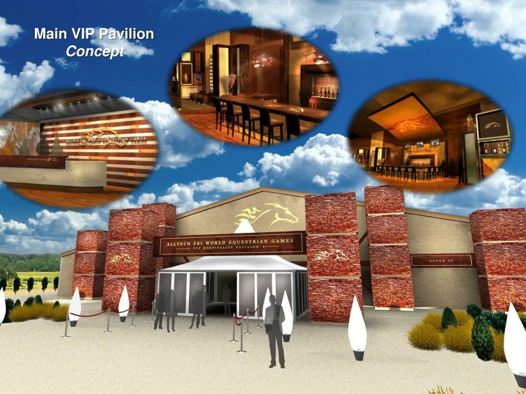 Main VIP Pavilion