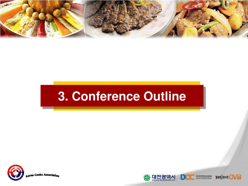 3. Conference Outline