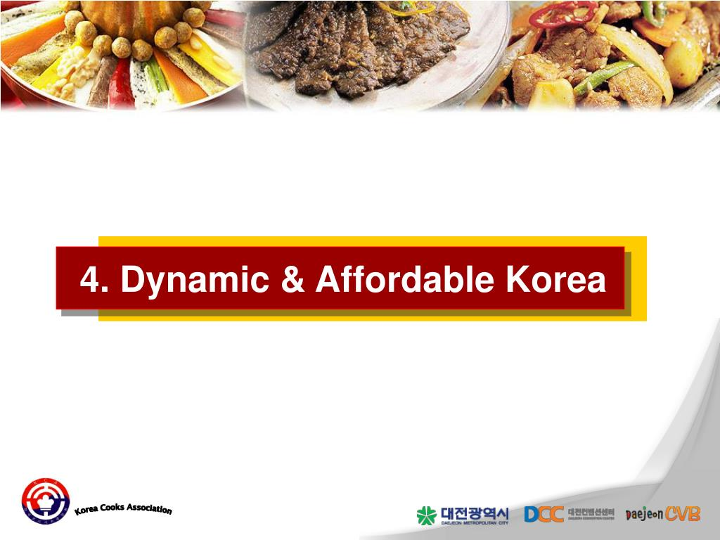 4. Dynamic & Affordable Korea