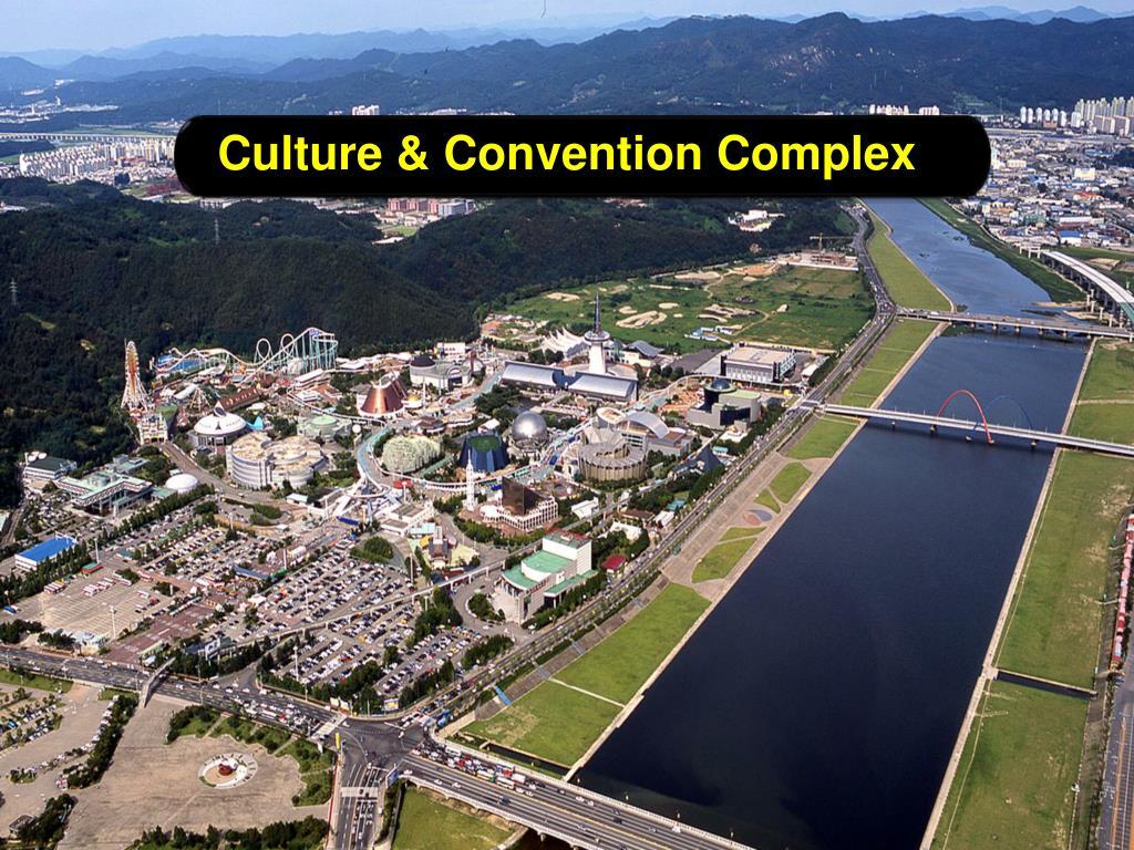 Culture & Convention Complex