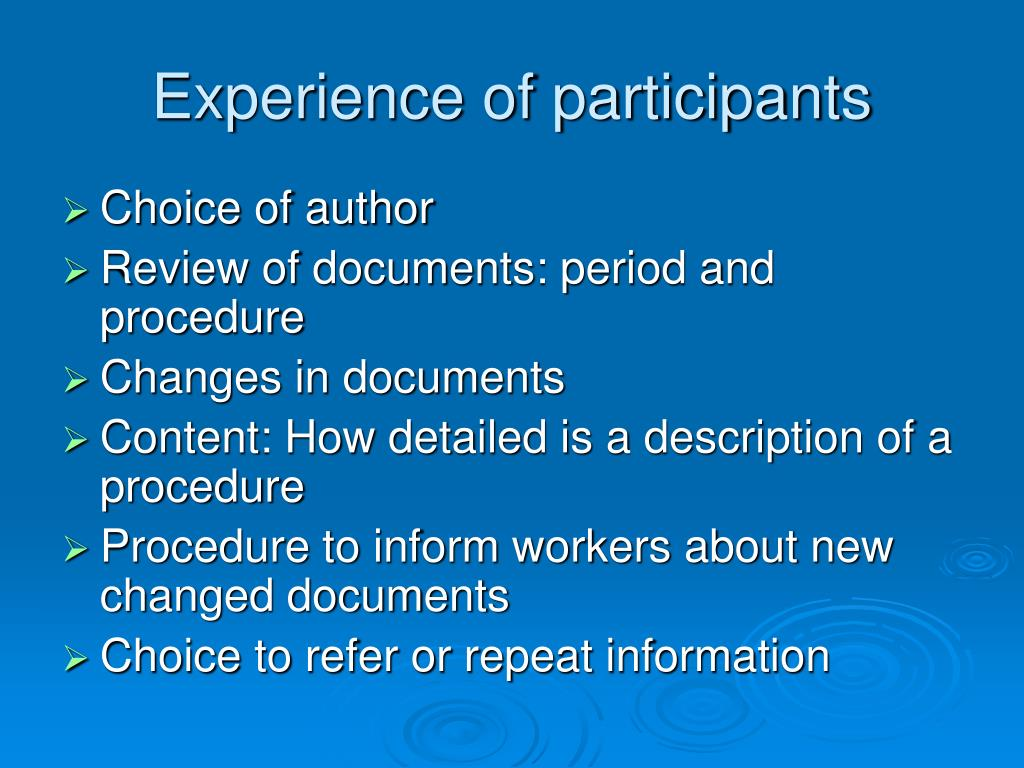 Experience of participants