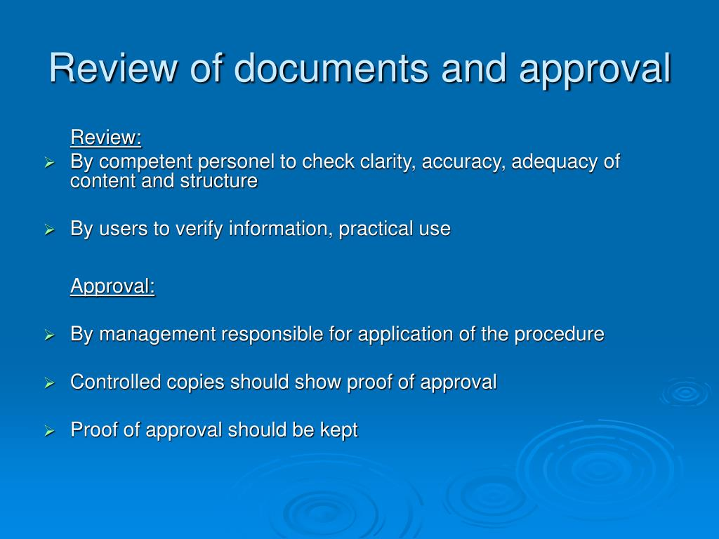 Review of documents and approval