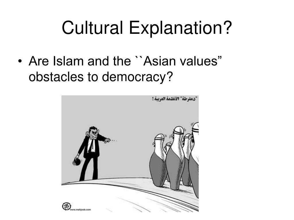 Cultural Explanation?