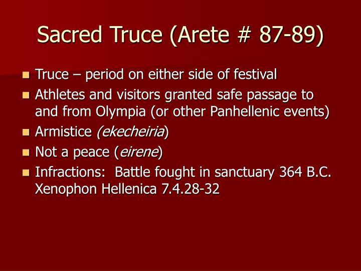 Sacred Truce (Arete # 87-89)