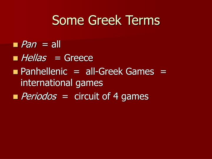 Some Greek Terms