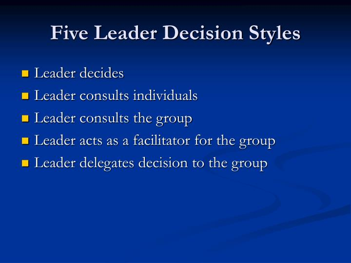 Five Leader Decision Styles