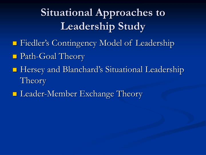 Situational Approaches to Leadership Study