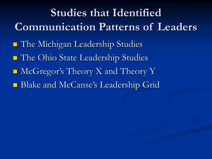Studies that Identified Communication Patterns of Leaders