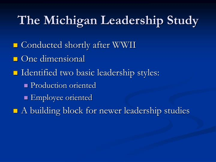 The Michigan Leadership Study