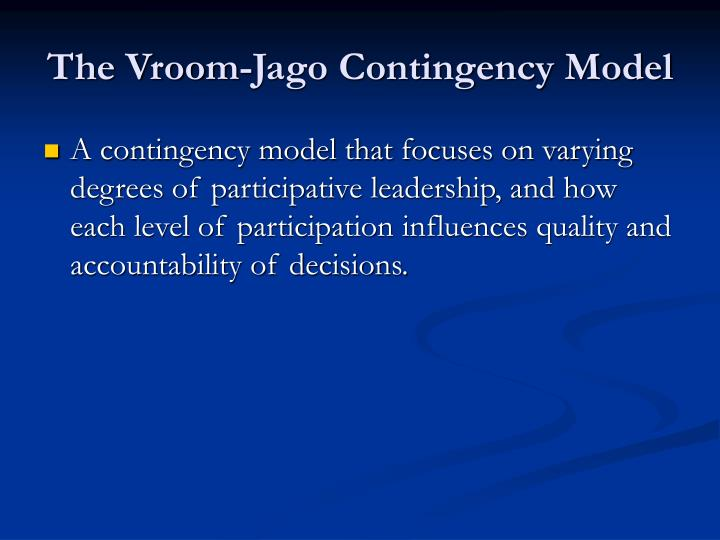 The Vroom-Jago Contingency Model