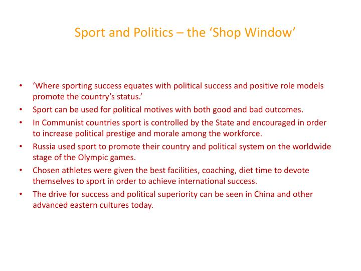 Sport and Politics – the 'Shop Window'