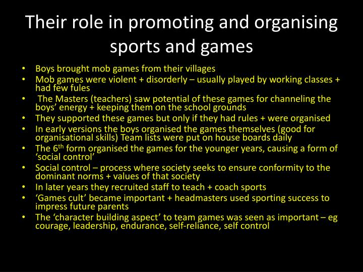 Their role in promoting and organising sports and games