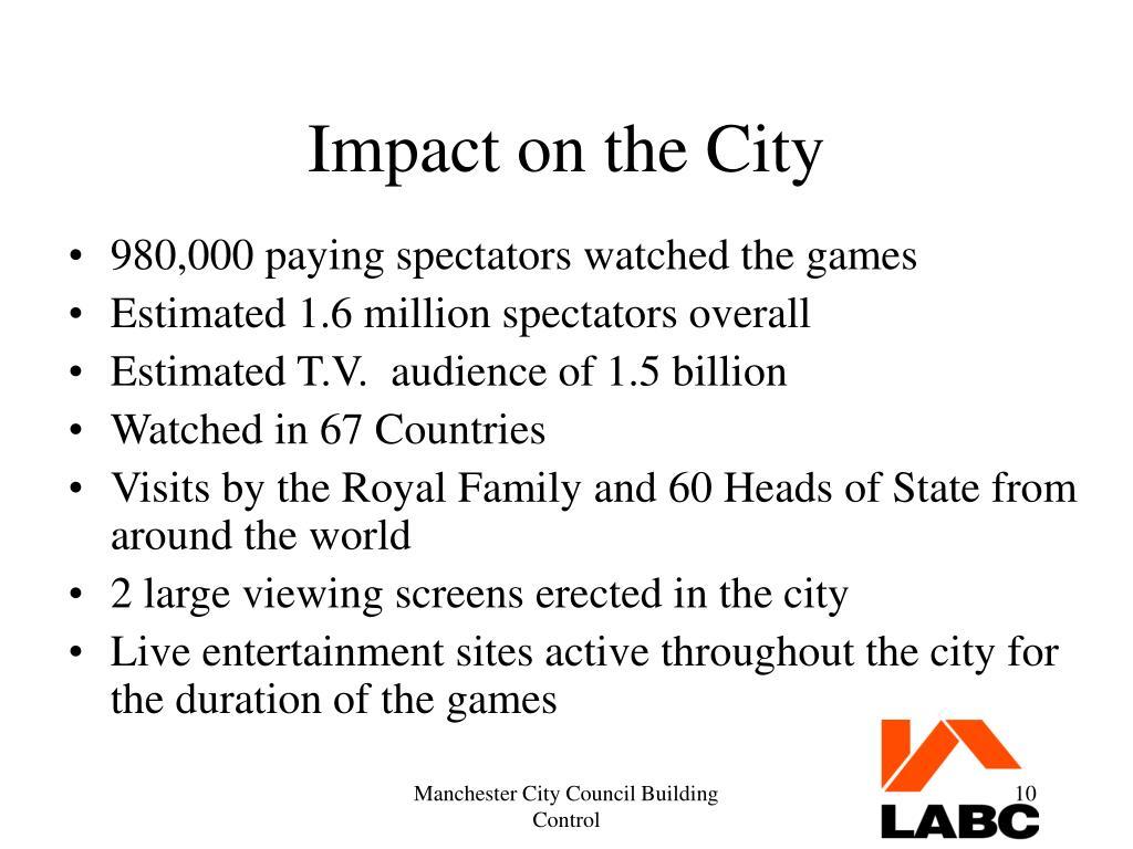 Impact on the City