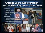 chicago bears 2009 promotion you hold the key never drive drunk