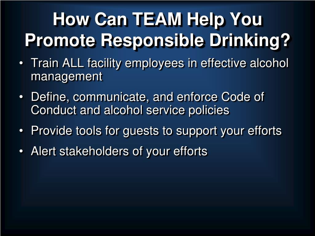 How Can TEAM Help You Promote Responsible Drinking?