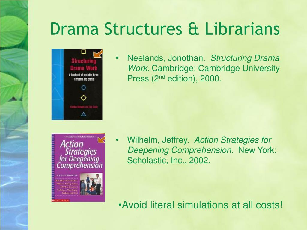 Drama Structures & Librarians