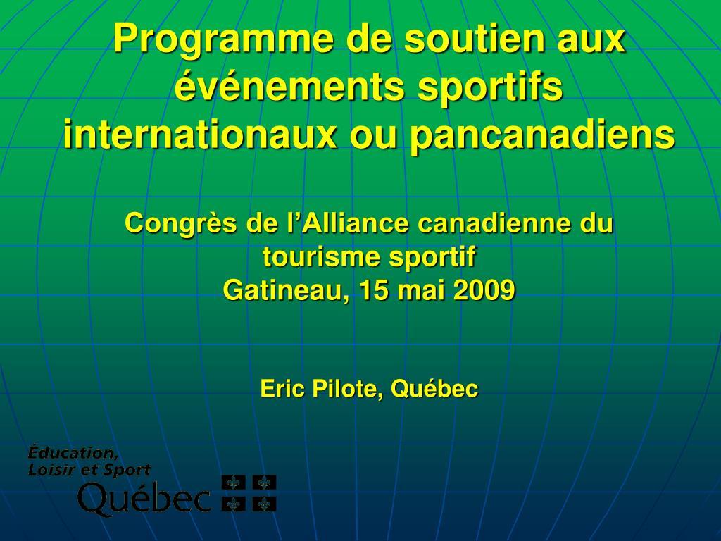 Programme de soutien aux événements sportifs internationaux ou pancanadiens