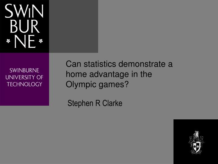 Can statistics demonstrate a home advantage in the olympic games