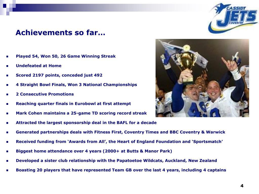 Achievements so far…