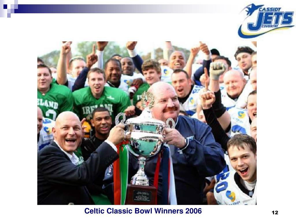 Celtic Classic Bowl Winners 2006