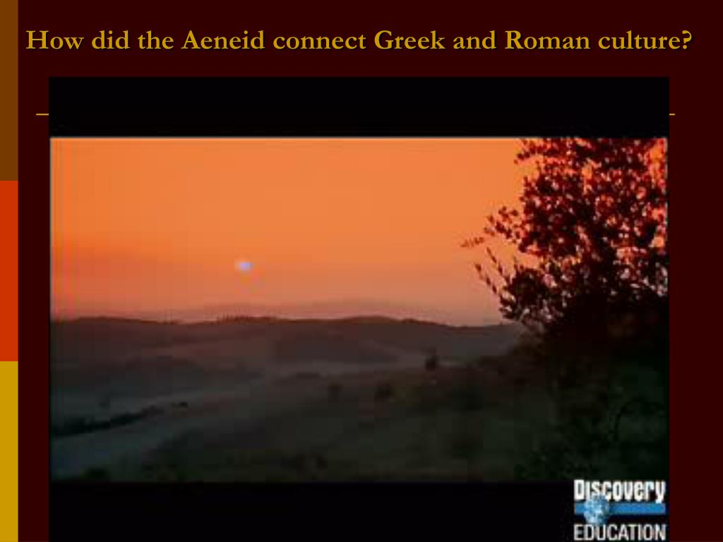 How did the Aeneid connect Greek and Roman culture?