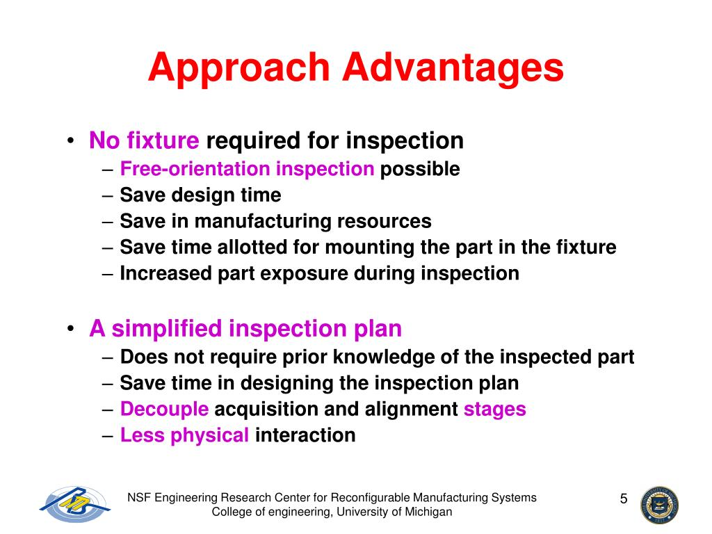 Approach Advantages
