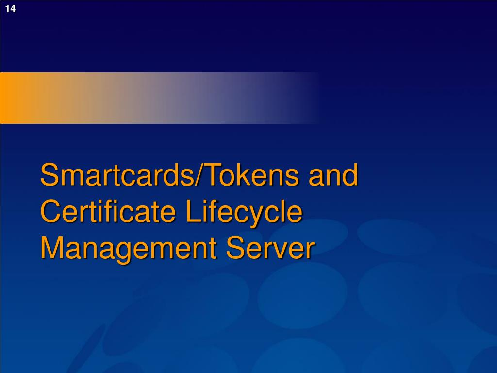 Smartcards/Tokens and Certificate Lifecycle Management Server