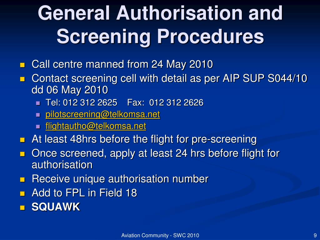 General Authorisation and Screening Procedures