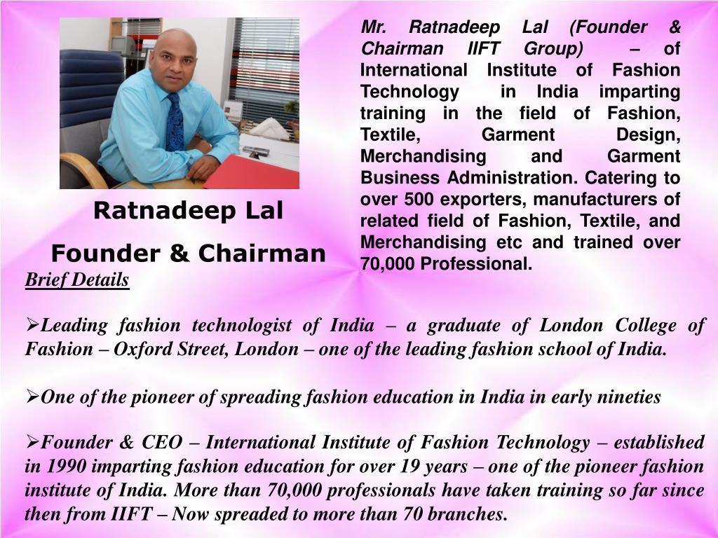 Mr. Ratnadeep Lal (Founder & Chairman IIFT Group)