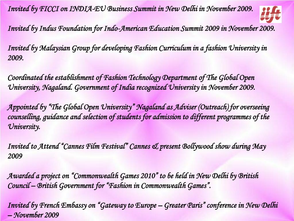 Invited by FICCI on INDIA-EU Business Summit in New Delhi in November 2009.