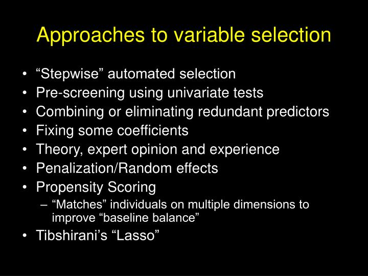 Approaches to variable selection