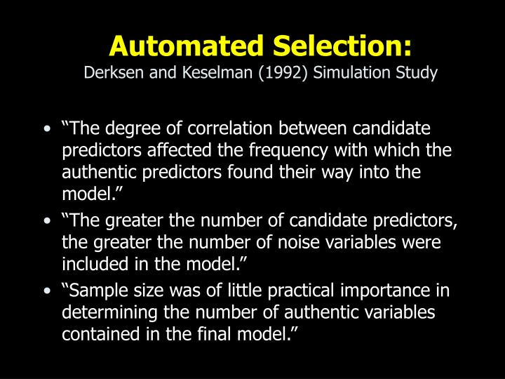 Automated Selection: