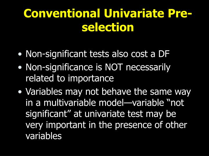 Conventional Univariate Pre-selection