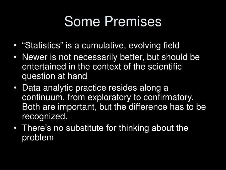 Some Premises