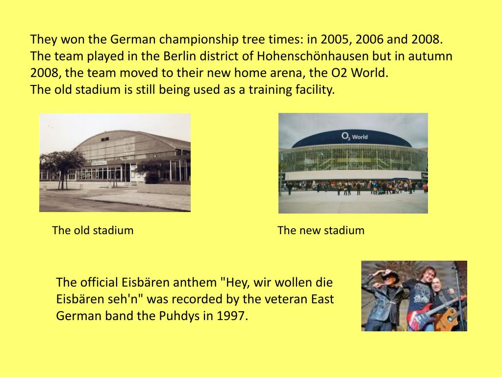 They won the German championship tree times: in 2005, 2006 and 2008.