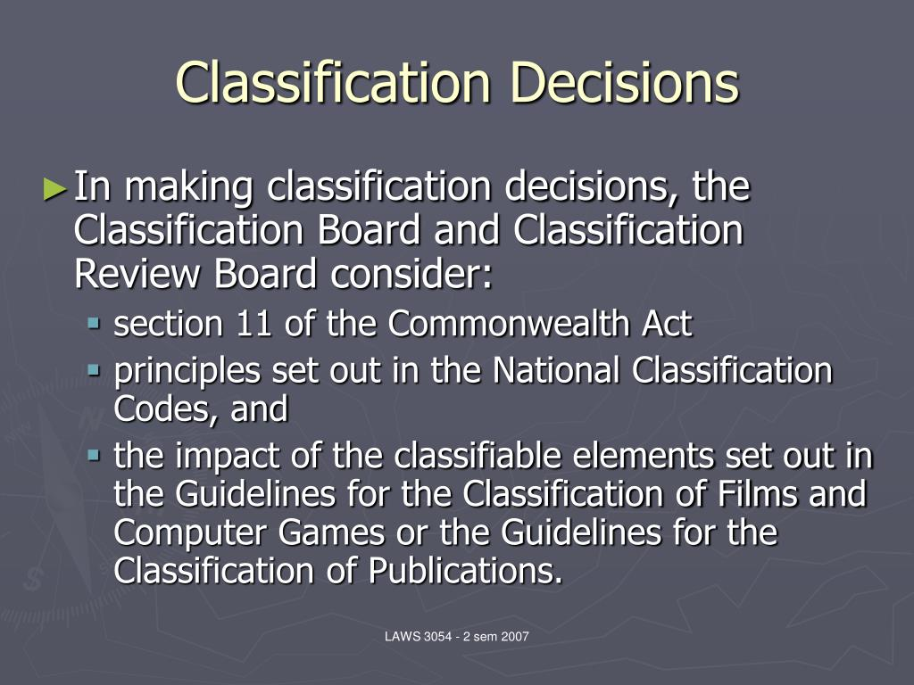 Classification Decisions