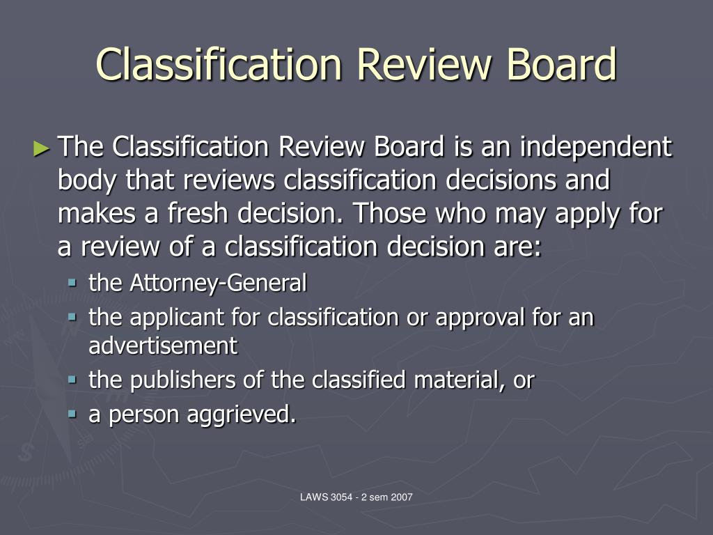 Classification Review Board