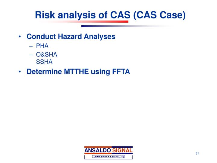 Risk analysis of CAS (CAS Case)