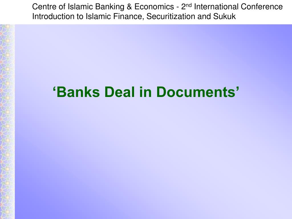 'Banks Deal in Documents'