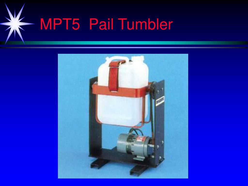 MPT5  Pail Tumbler