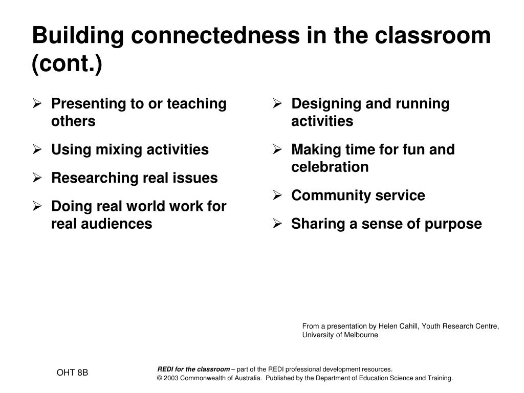 Building connectedness in the classroom (cont.)