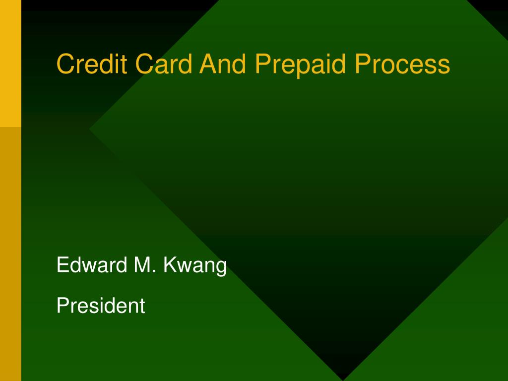 Credit Card And Prepaid Process