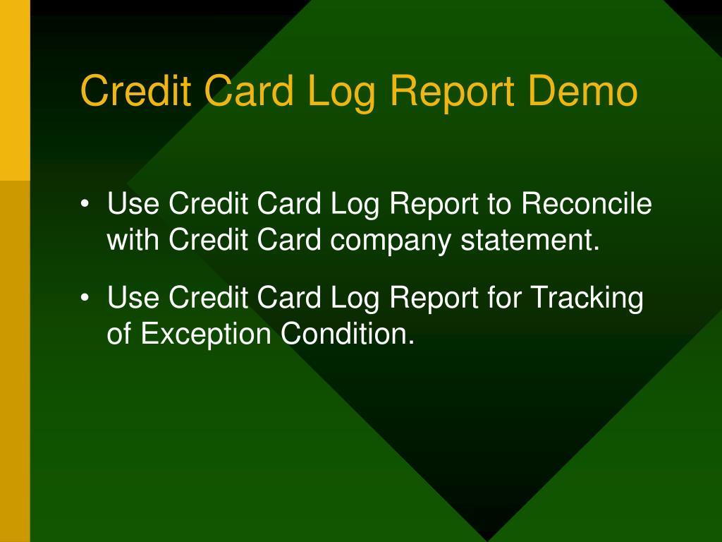 Credit Card Log Report Demo